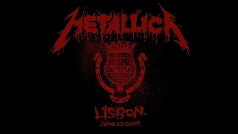 مشاهدة فيلم Metallica: Live in Lisbon, Portugal – June 28, 2007 2020 مترجم أون لاين بجودة عالية