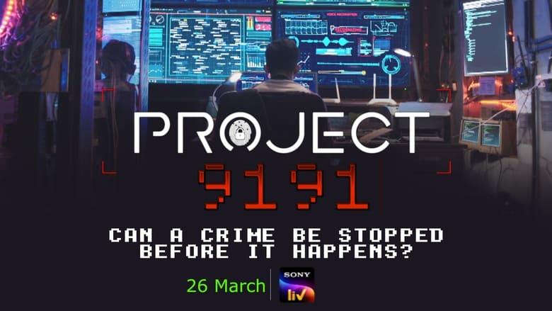 مشاهدة مسلسل Project 9191 مترجم أون لاين بجودة عالية