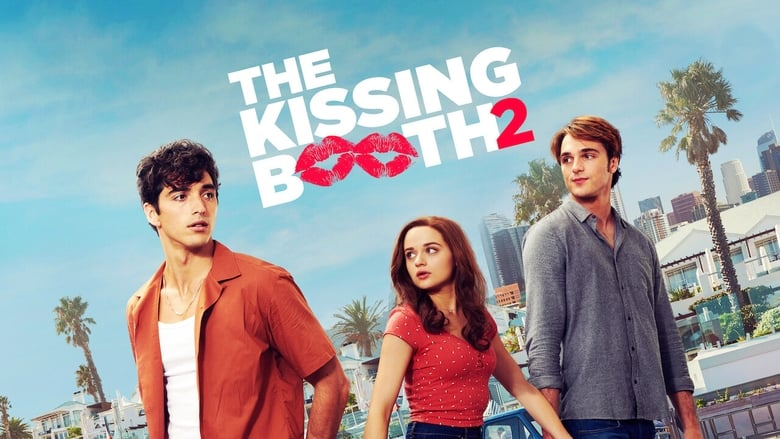 The Kissing Booth 2 Full Movie Streaming