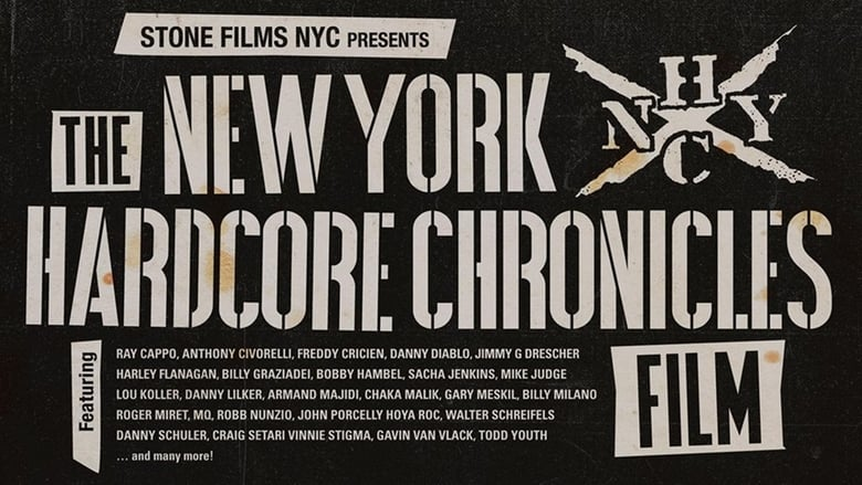 Nézd! The New York Hardcore Chronicles Film Jó Minőségű Hd 720p Képet