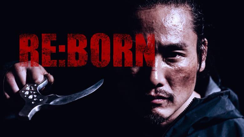 Filmnézés RE:BORN Szót Ingyenesen Magyarul