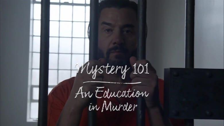 مشاهدة فيلم Mystery 101: An Education in Murder 2020 مترجم أون لاين بجودة عالية