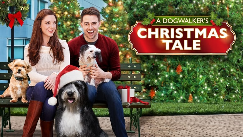 فيلم A Dogwalker's Christmas Tale 2015 مترجم اونلاين