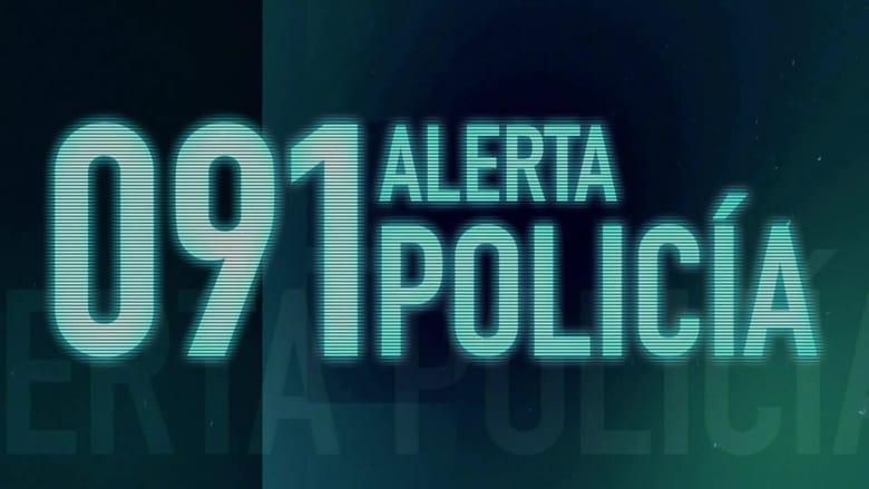 091%3A+Alerta+Polic%C3%ADa