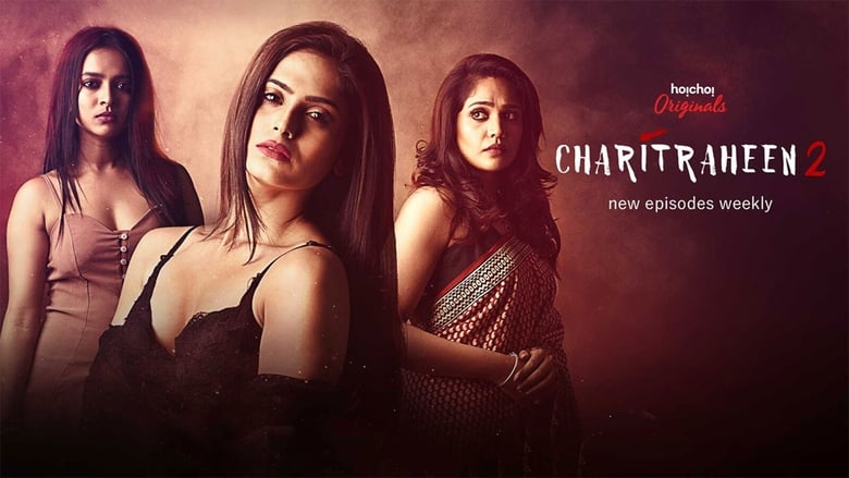 Charitraheen (TV Series 2018- ) - Cast & Crew — The Movie