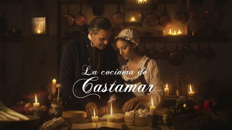 مشاهدة مسلسل La cocinera de Castamar مترجم أون لاين بجودة عالية