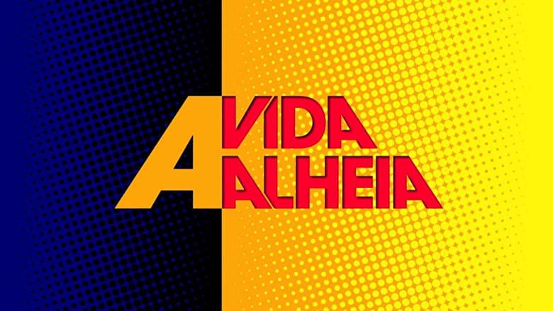 مشاهدة مسلسل A Vida Alheia مترجم أون لاين بجودة عالية