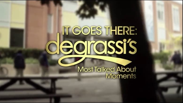 Assistir Filme It Goes There: Degrassi's Most Talked About Moments Dublado Em Português