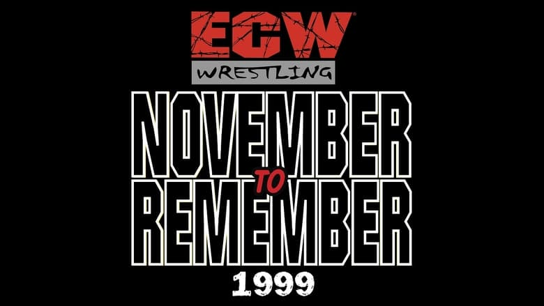Watch ECW  November to Remember 1999 free