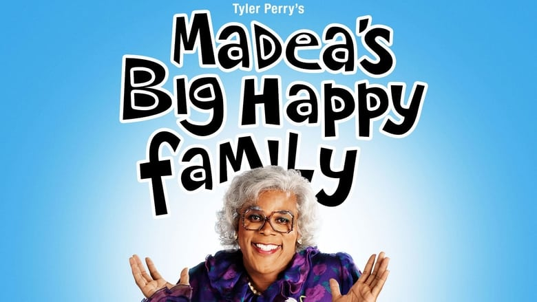 Watch Madea's Big Happy Family free