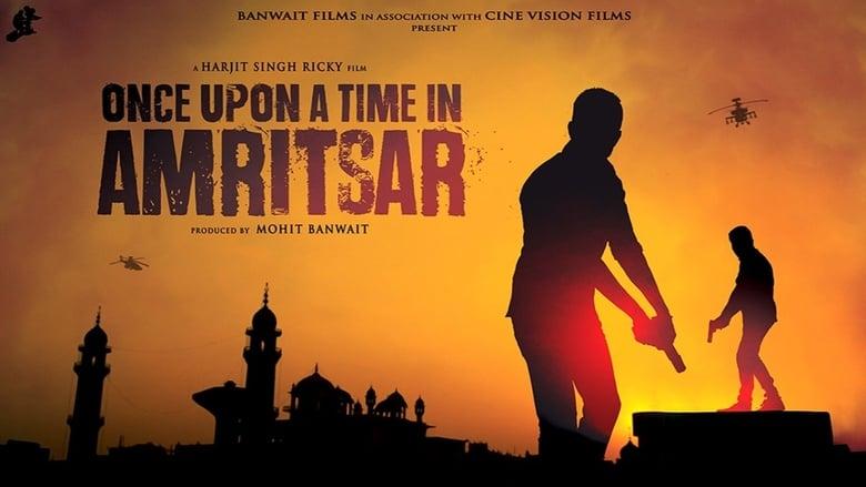 Watch Once Upon a Time in Amritsar free