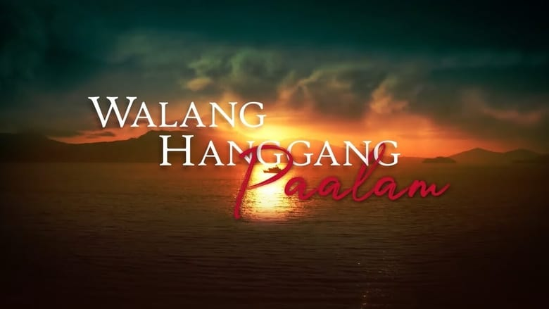 مشاهدة مسلسل Walang Hanggang Paalam مترجم أون لاين بجودة عالية