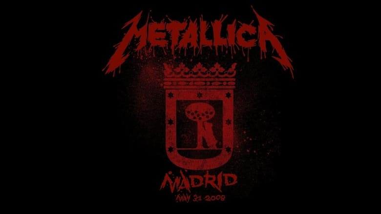 مشاهدة فيلم Metallica: Live in Madrid, Spain – May 31, 2008 2020 مترجم أون لاين بجودة عالية
