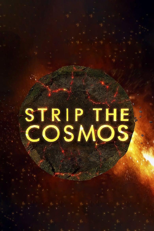 Strip The Cosmos - Im Innersten Des Universums