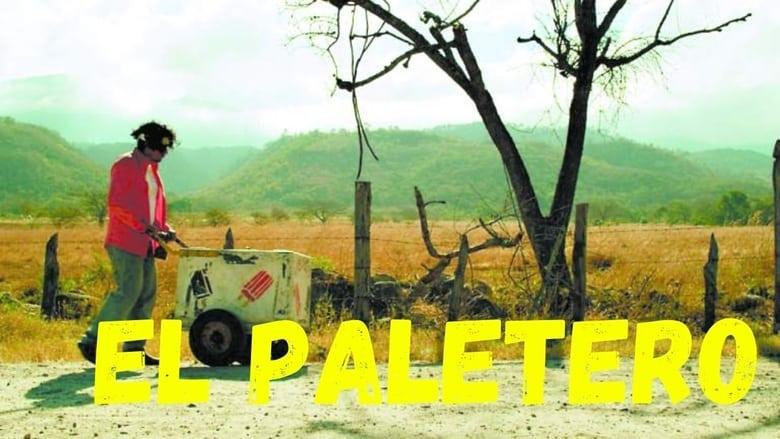 مشاهدة فيلم El Paletero 2016 مترجم أون لاين بجودة عالية