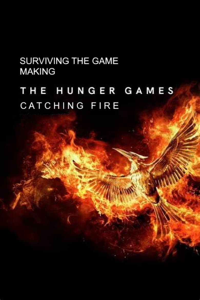 Surviving the Game: Making The Hunger Games: Catching Fire (2014)