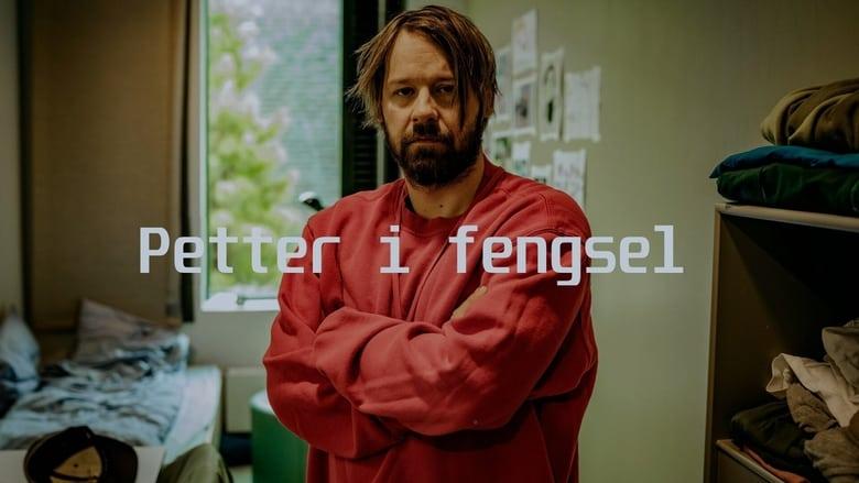 مشاهدة مسلسل Petter in Prison مترجم أون لاين بجودة عالية
