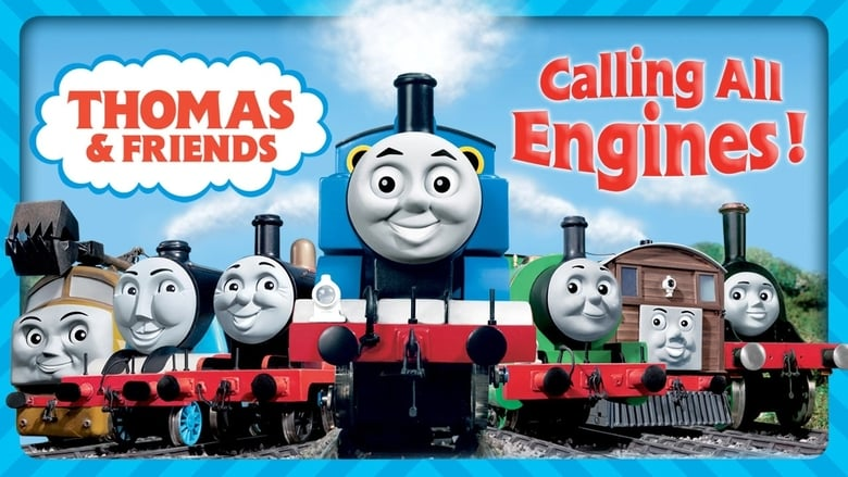 Watch Thomas & Friends: Calling All Engines! free