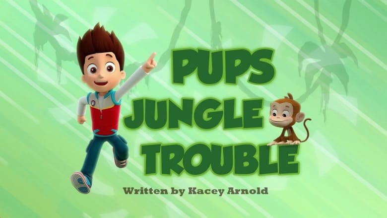 Paw Patrol Season 2 Episode 15 | Pups Jungle Trouble | Watch on Kodi