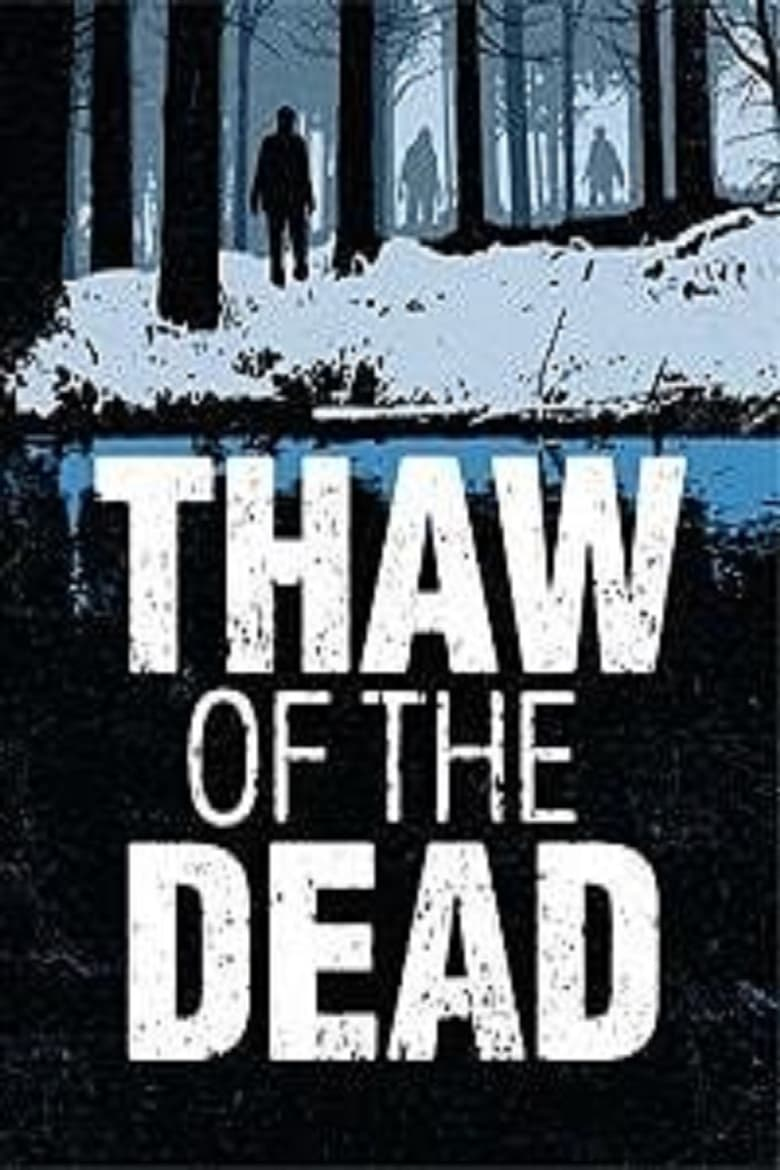 Thaw of the Dead