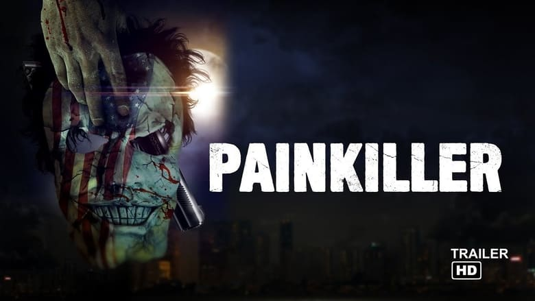 فيلم Painkiller 2021