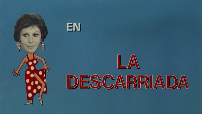 Watch La descarriada free