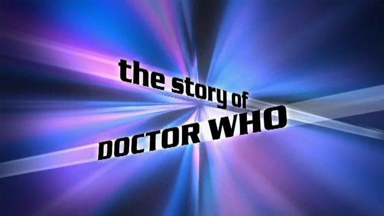 Watch The Story of Doctor Who 2003 Full Movie Online Free
