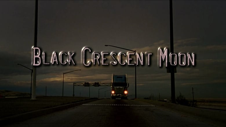 Free Download Black Crescent Moon (2008) Movie HD Free Without Download Stream Online