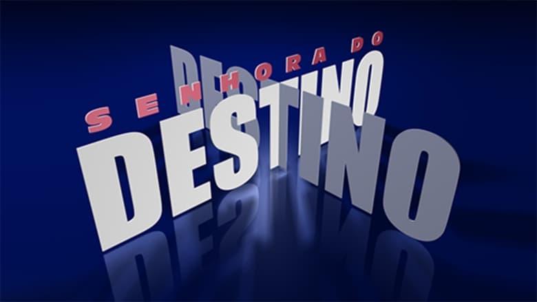 مشاهدة مسلسل Senhora do Destino مترجم أون لاين بجودة عالية