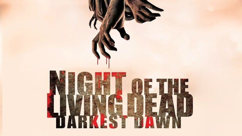 مشاهدة فيلم Night of the Living Dead: Darkest Dawn 2015 مترجم أون لاين بجودة عالية