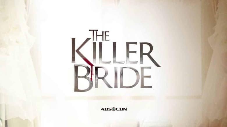 مشاهدة مسلسل The Killer Bride مترجم أون لاين بجودة عالية