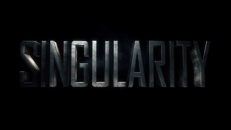 Singularidade Dublado/Legendado Online