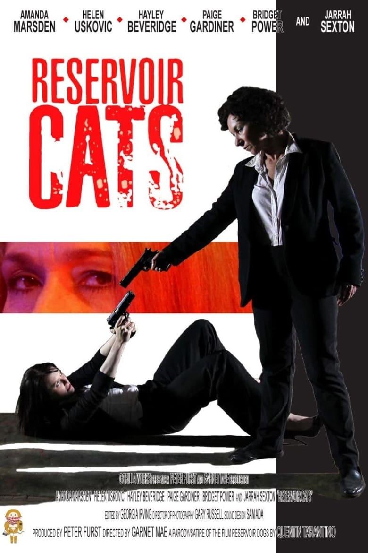 Reservoir Cats (2011)