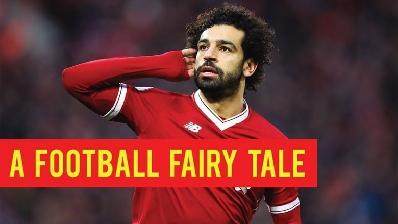 Regarder Mo Salah: A Football Fairytale Avec Sous-Titres