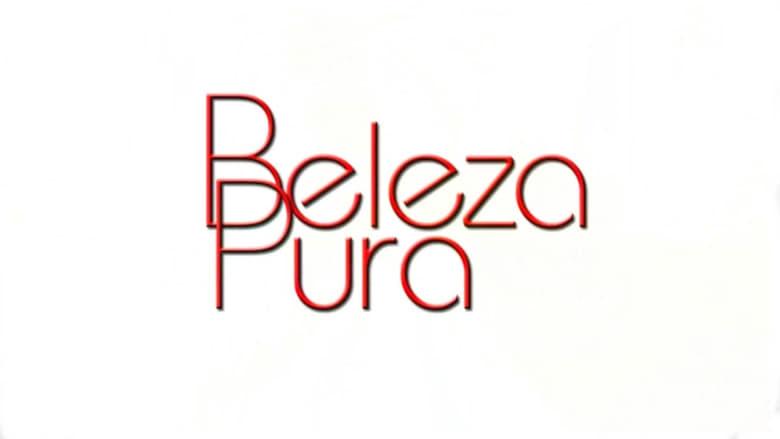 مشاهدة مسلسل Beleza Pura مترجم أون لاين بجودة عالية