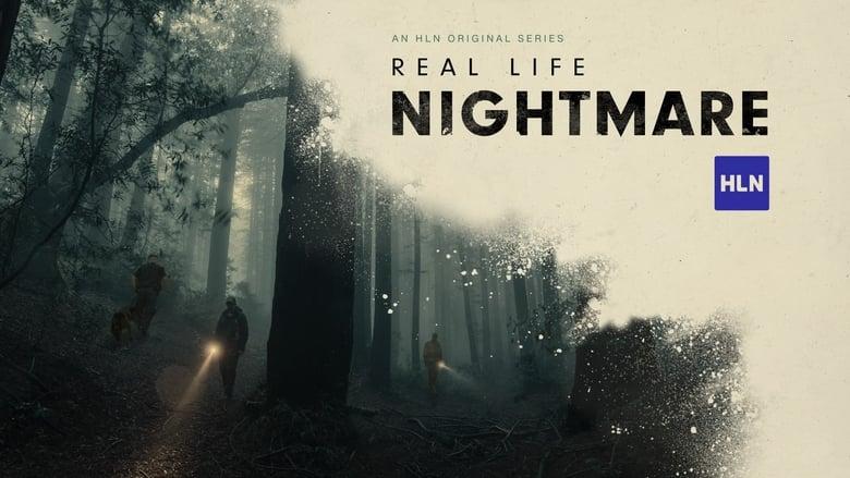 Real Life Nightmare image