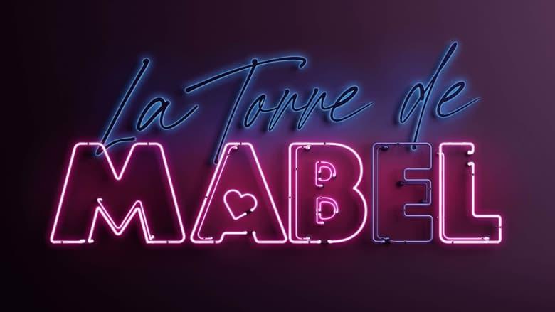 مشاهدة مسلسل La torre de Mabel مترجم أون لاين بجودة عالية
