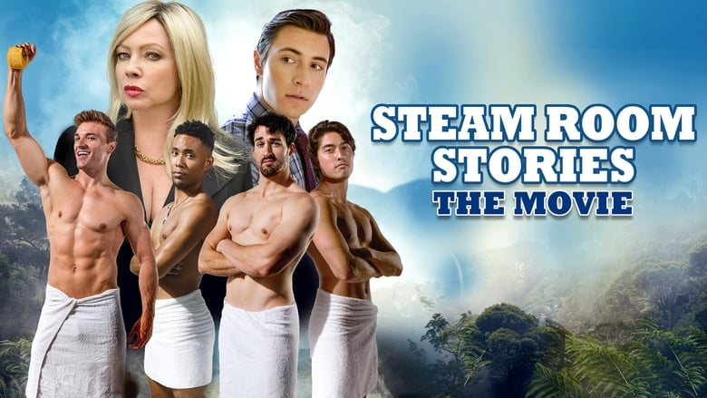Steam+Room+Stories%3A+The+Movie