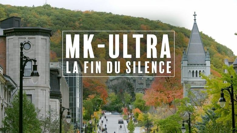 مشاهدة فيلم MK-Ultra : la fin du silence 2021 مترجم أون لاين بجودة عالية