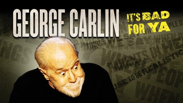 George+Carlin%3A+It%27s+Bad+for+Ya%21