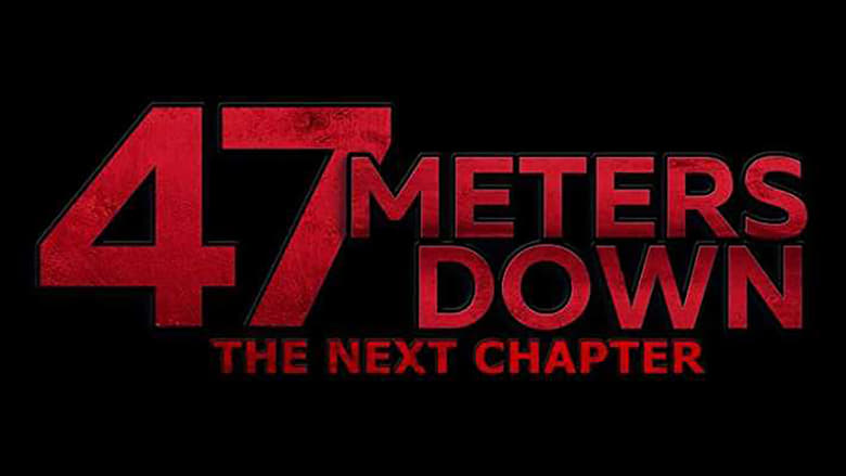 47 Meters Down: The Next Chapter