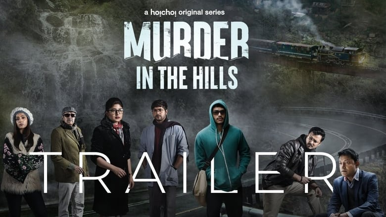 Murder in the Hills (2021) Bengali Series Download WEB-DL S01 Complate