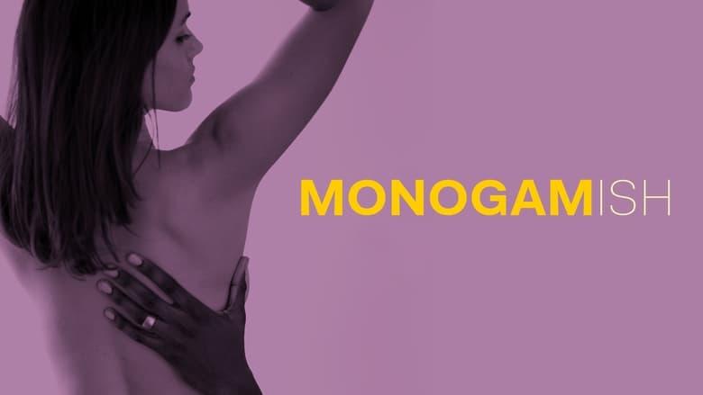 مشاهدة فيلم Monogamish 2017 مترجم أون لاين بجودة عالية