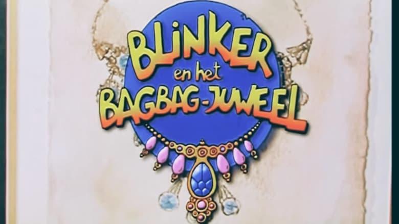 Guarda Il Film Blinker e il gioiello di Bagbag Con I Sottotitoli