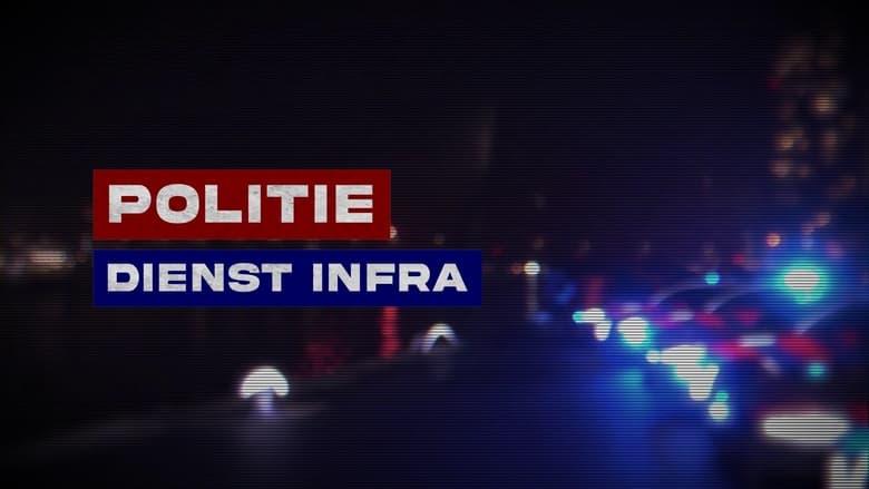 مشاهدة مسلسل Politie Dienst Infra مترجم أون لاين بجودة عالية