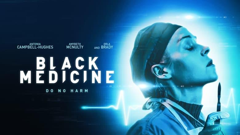 Black Medicine