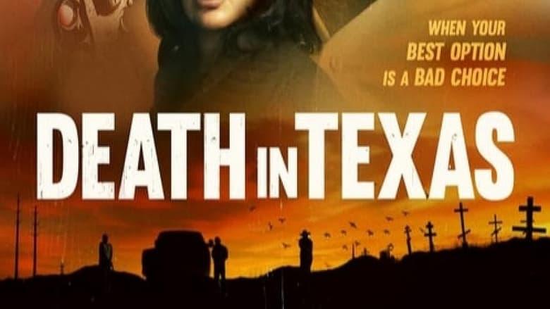 فيلم Death in Texas 2021