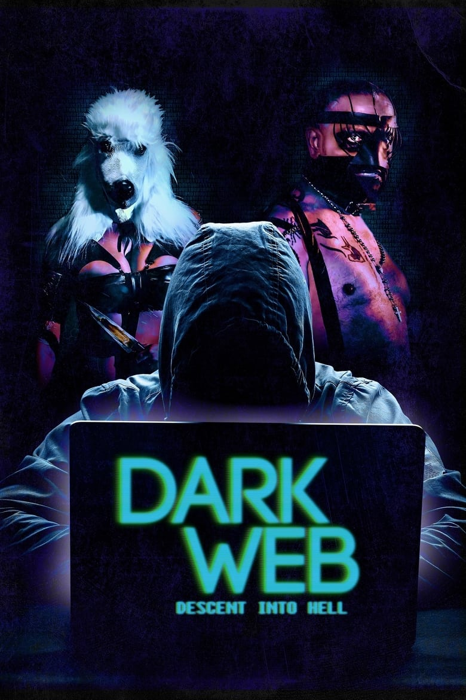 Dark Web: Descent Into Hell