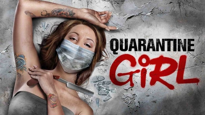 Quarantine Girl