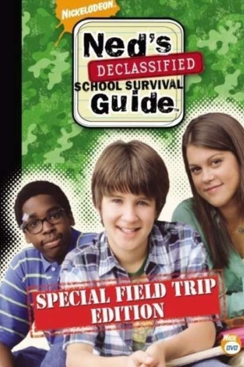 Ned's Declassified School Survival Guide: Field Trips, Permission Slips, Signs, and Weasels (2007)